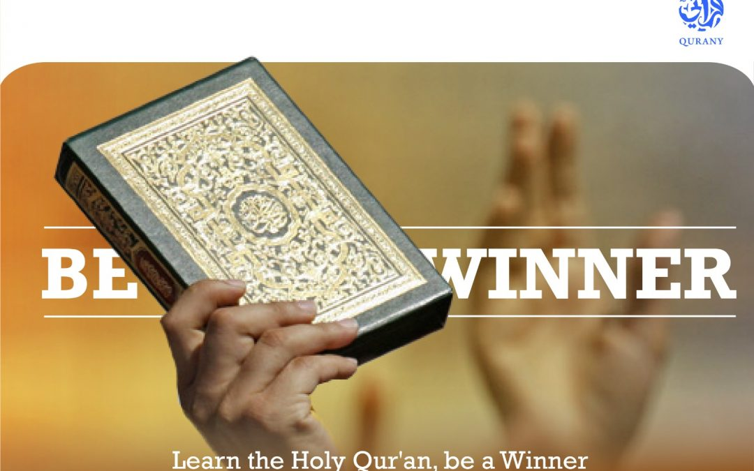 Why Learning the Holy Quran makes you a winner?