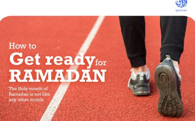 How to get ready for the Holy month of Ramadan?