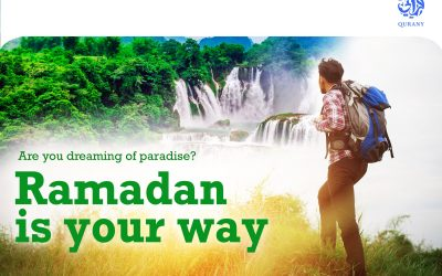 Ramadan is your way to paradise! and 7 facts about the holy month of Ramadan