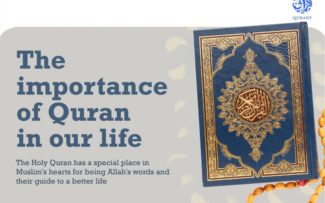 11 Reasons for The importance of Quran in Our Life