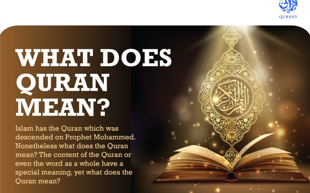 What Does the Quran Mean?