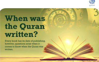 When was the Quran written?